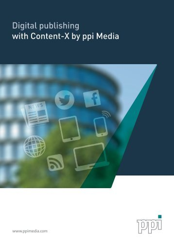 Digital publishing with Content-X by ppi Media
