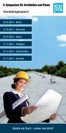 9. Symposium für Architekten und Planer - Icopal GmbH