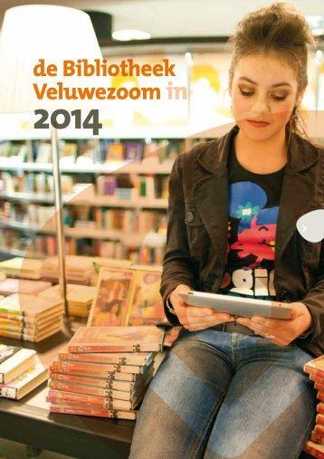 Jaarverslag 2014 de Bibliotheek Veluwezoom