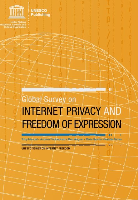 Global survey on internet privacy and freedom of ... - GenderIT.org