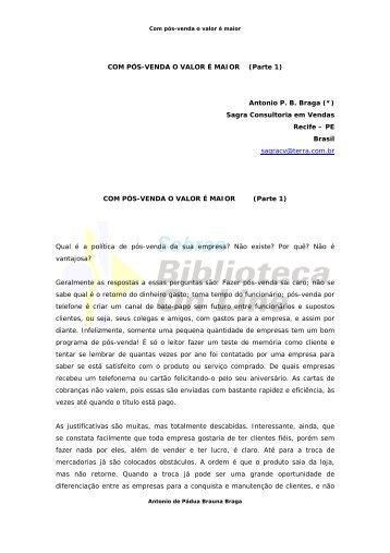 COM PÓS-VENDA O VALOR É MAIOR (Parte 1) Antonio P. B. Braga ...