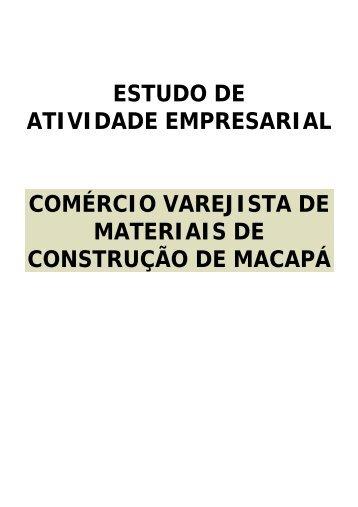 Estudo de atividade empresarial : comércio varejista de materiais