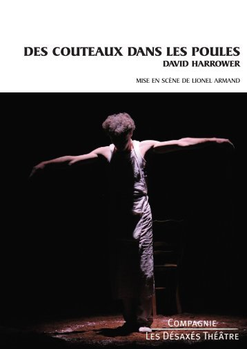 DP des couteaux dans les poules 012011.pdf - Compagnie Les ...
