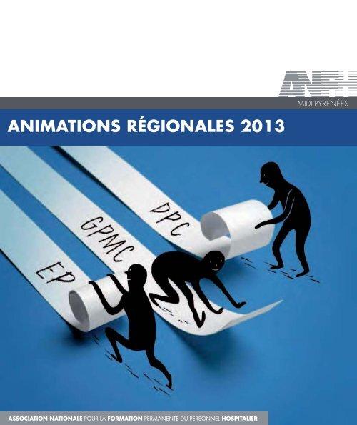 Présentation des animations régionales 2013 - ANFH