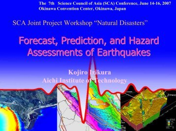 Forecasting Earthquakes and their Hazards