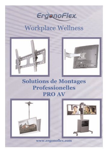 ErgonoFlex Solutions de Montages Pro AV Catalogue FR