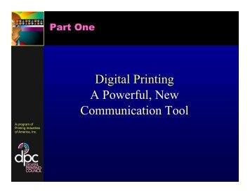 Digital Printing A Powerful, New Communication ... - Spireexpress.com