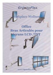 Office Bras Articulés pour écrans LCD - ErgonoFlex