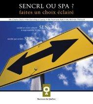 SENCRL ou SPA - Faites un choix éclairé - Barreau du Québec