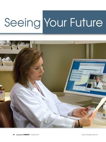 Seeing your future - February 2010 - Rx Technology Resource Center