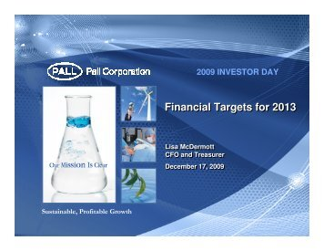 Financial Targets for 2013 - Pall Corporation (PLL)