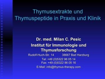 Thymusextrakte und Thymuspeptide in Praxis ... - Thymus Therapy