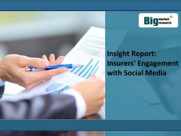 Insight Report: Insurers' Engagement with Social Media