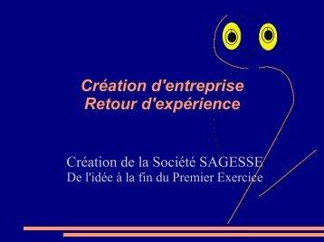 Création d'entreprise Retour d'expérience