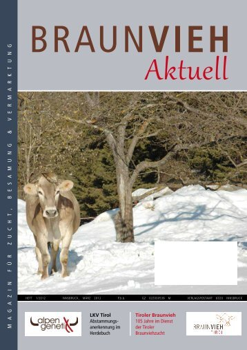 Ma gazin Für z uc HT , Besa M ung & ver M ark T ung - Braunvieh Tirol
