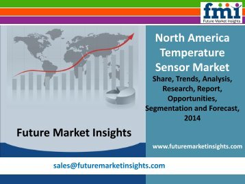 Temperature Sensor Market: North America Industry Analysis and Opportunity Assessment 2014 - 2020: Future Market Insights