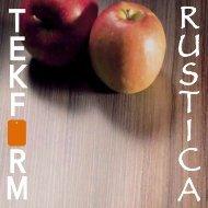 RUSTICA The Look, Feel & Elegance - Tekform