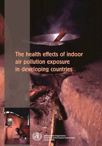 The health effects of indoor air pollution in developing countries