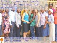 SocMed in Northern Uganda: Praxis, the Personal ... - Global Health