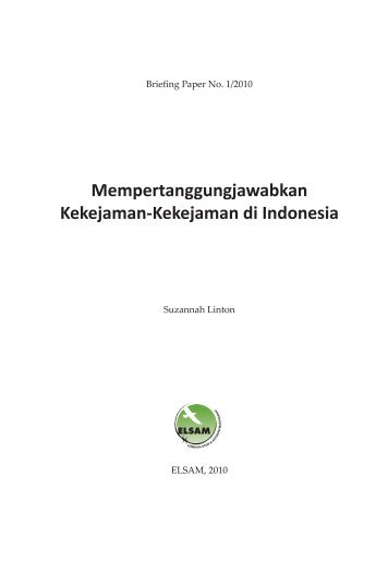 Mempertanggungjawabkan Kekejaman-Kekejaman di Indonesia