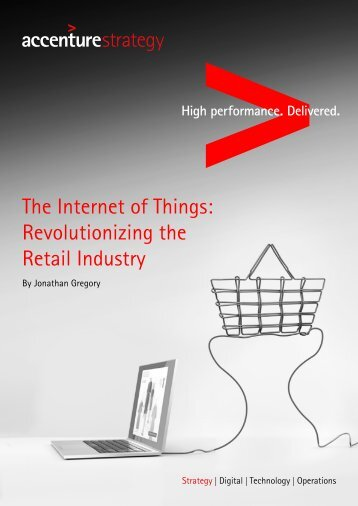 Accenture banking 2020 pov accenture the internet of things revolutionalizing retail malvernweather Images