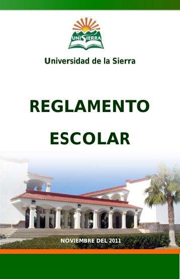 REGLAMENTO ESCOLAR - Universidad de la Sierra