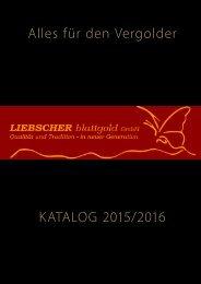 Alles für den Vergolder KATALOG 2015/2016