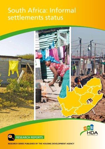 South Africa: Informal settlements status - Housing Development ...