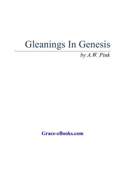 Gleanings in Genesis - Arthur W  Pink pdf - Grace-eBooks com