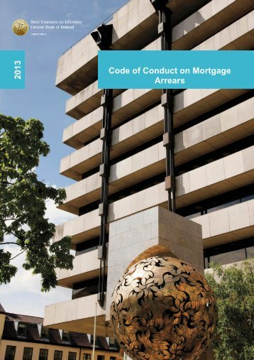 Code of Conduct on Mortgage Arrears 2 01 3 - TheJournal.ie