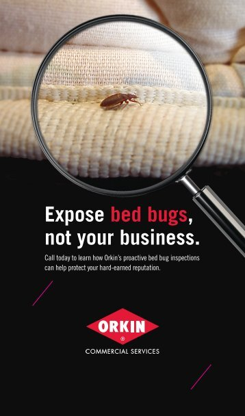 Expose bed bugs, Not your Business. - Orkin