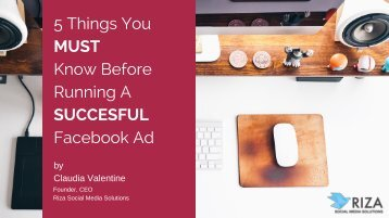 5 Things You MUST Know Before Running A SUCCESFUL Facebook Ad