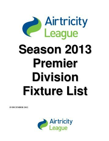 Season 2013 Premier Division Fixture List - TheJournal.ie