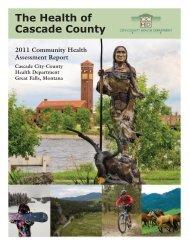 2011 Community Health Assessment - Cascade City-County Health ...