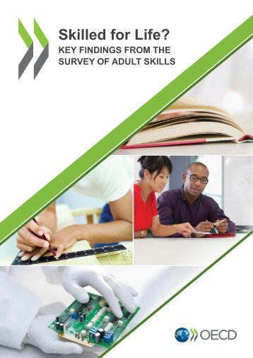 Skilled for Life? Key Findings from the Survey of Adult Skills