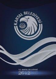 t.c. kartal belediye başkanlığı 2012 yılı faaliyet ... - Kartal Belediyesi