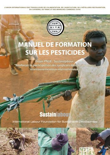MANUEL DE FORMATION SUR LES PESTICIDES - Sustainlabour