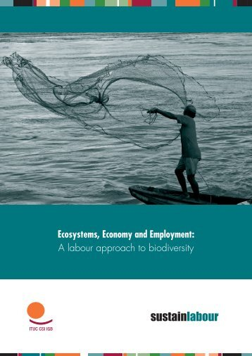 Ecosystems, Economy and Employment - Sustainlabour