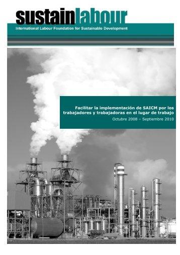 Facilitar la implementación de SAICM por los ... - Sustainlabour