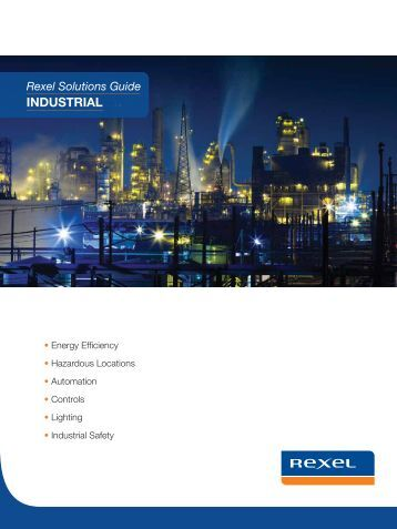 Read our Industrial Solutions Guide - Rexel USA