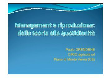 Paolo GRENDENE CIRIO agricola srl Piana di Monte Verna (CE)