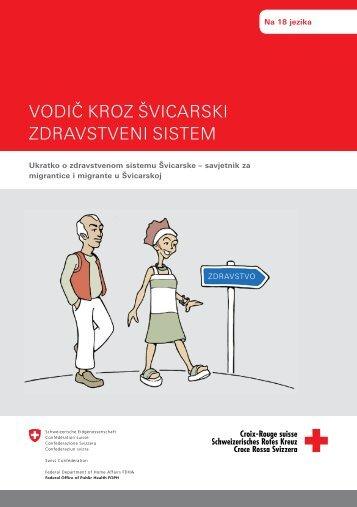 VODIČ KROZ ŠVICARSKI ZDRAVSTVENI SISTEM - Migesplus