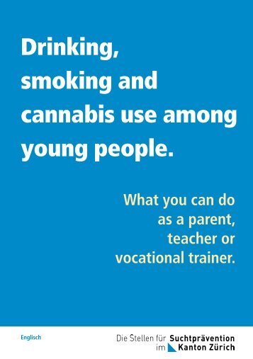 Drinking, smoking and cannabis use among young people. - FISP