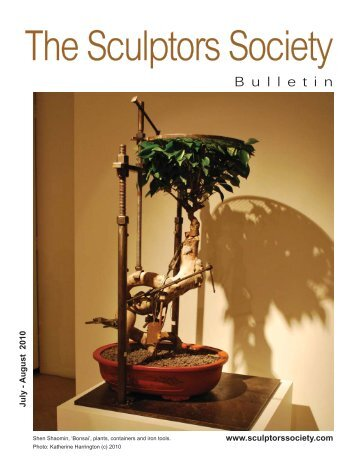 Bulletin July-Aug 2010 final.indd - The Sculptors Society