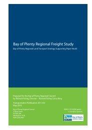 Bay of Plenty Regional Freight Study - Bay of Plenty Regional Council