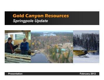 Presentation - Gold Canyon Resources Inc.