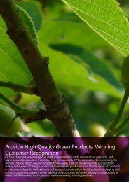 Provide High Quality Green Products, Winning Customer Recognition