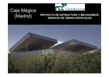 Caja Mágica (Madrid) - FCC Construcción
