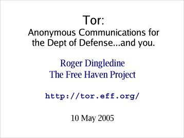 Anonymity and Tor, 04-04 - The Free Haven Project