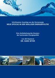 neue epoche in der walliser energiepolitik dr. hans wyer